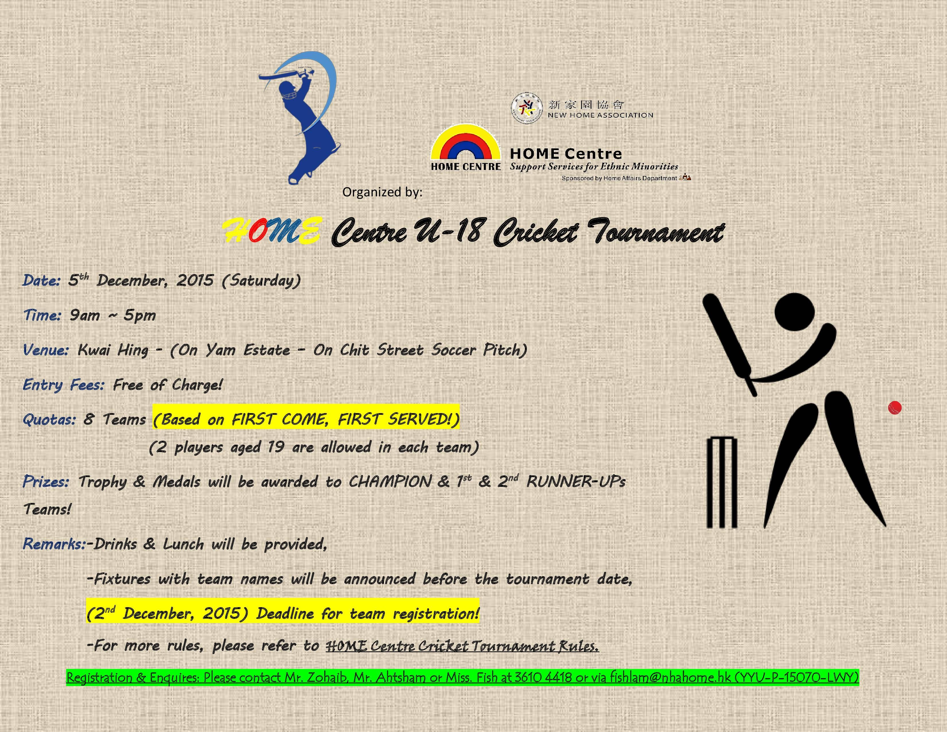 Cricket Tournament Anouncment Wording: Youth Unit:Home Centre U-18 Cricket